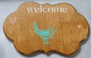 Bird Welcome Sign
